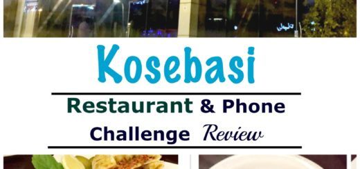 Kosebasi Restaurant and Phone Challenge Jeddah Food Reviews WordsnNeeldles